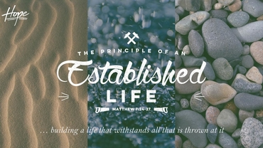 The Principle of an Established Life