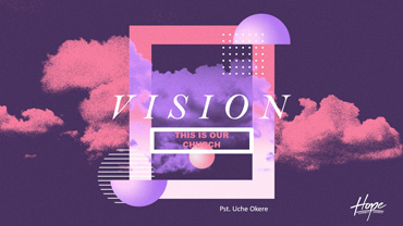 This Is Our Church - Vision